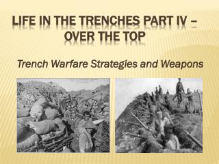 Life in the trenches part Iv – Over the top