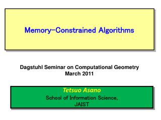 Memory-Constrained Algorithms