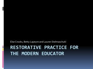 Restorative practice for the modern educator