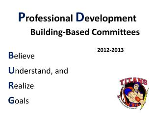 P rofessional  D evelopment Building-Based Committees