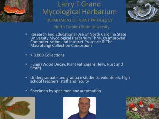 Larry F Grand  Mycological Herbarium