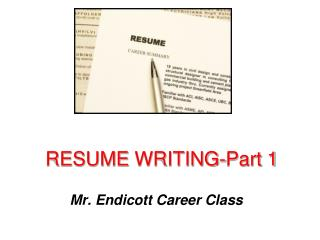 RESUME  WRITING-Part 1