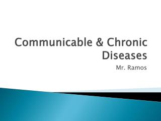 Communicable & Chronic  Diseases