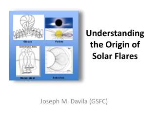 Understanding the Origin of Solar Flares