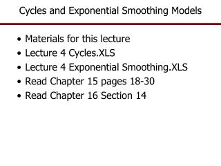Cycles and  Exponential Smoothing Models