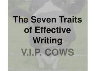 The Seven Traits of Effective Writing