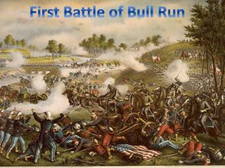 First Battle of Bull Run