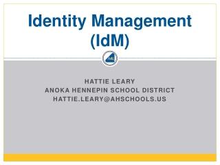 Identity Management ( IdM )