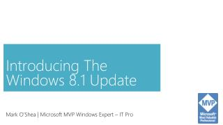Introducing The Windows 8.1 Update