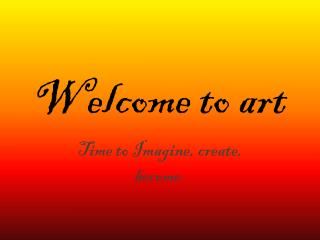 Welcome to art