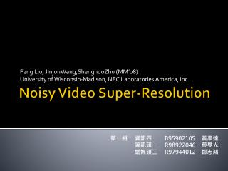 Noisy Video Super-Resolution