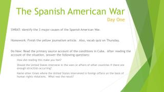 The Spanish American War Day One