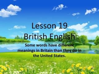 Lesson 19 British English