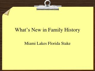What's  New in Family History