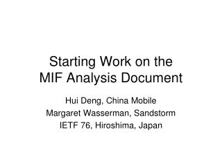 Starting Work on the MIF Analysis Document