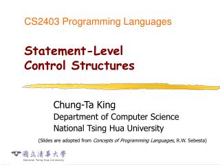 CS2403 Programming Languages Statement-Level  Control Structures