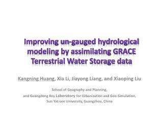 Improving un-gauged hydrological modeling by assimilating GRACE Terrestrial Water Storage data