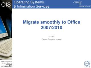 Migrate smoothly to Office 2007/2010
