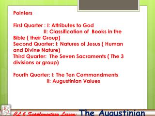 CL 6 Supplementary Lesson:  The Augustinian Values