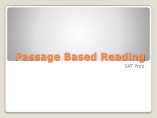 Passage Based Reading