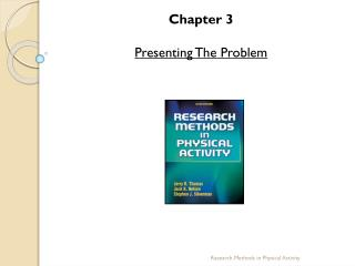 Chapter  3 Presenting The Problem