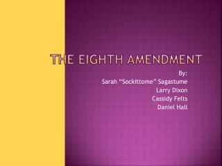 The Eighth amendment