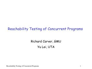 Reachability Testing of Concurrent Programs