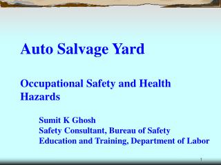 Auto Salvage Yard  Occupational Safety and Health Hazards