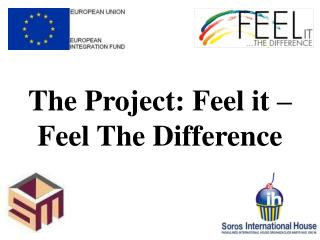 The Project: Feel it – Feel The Difference