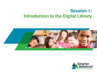 Session 1: Introduction to the Digital Library