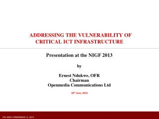 ADDRESSING THE VULNERABILITY OF CRITICAL ICT INFRASTRUCTURE