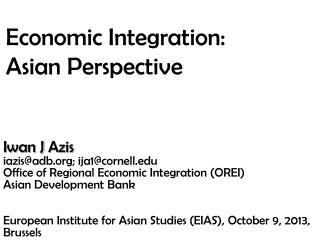 Economic Integration:  Asian Perspective
