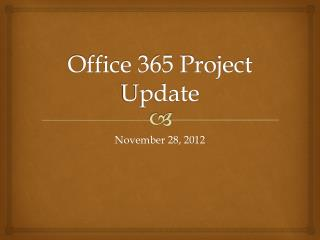 Office 365 Project Update