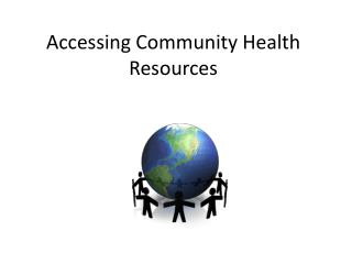 Accessing Community Health Resources