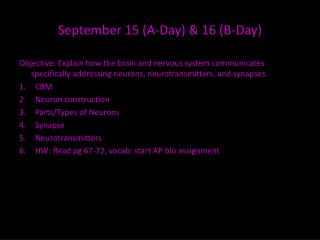 September  15  (A-Day) &  16  (B-Day)