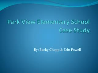 Park View Elementary School Case Study