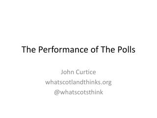 The Performance of The Polls