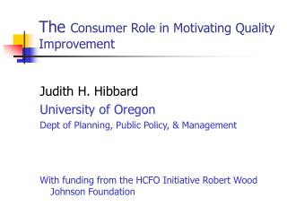 The  Consumer Role in Motivating Quality Improvement