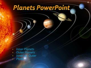 Inner Planets  Outer Planets Inner vs. Outer Pluto