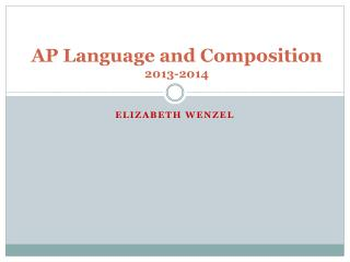 AP Language and Composition 2013-2014