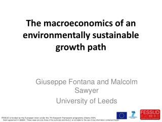 The  macroeconomics of an  environmentally sustainable growth path