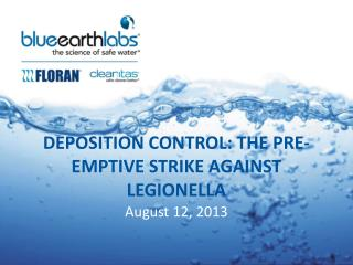 Deposition control: the pre-emptive strike against legionella