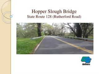 Hopper Slough Bridge State Route 128 (Rutherford Road)