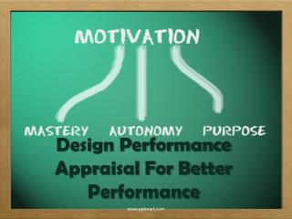 Design Performance Appraisal For Better Performance
