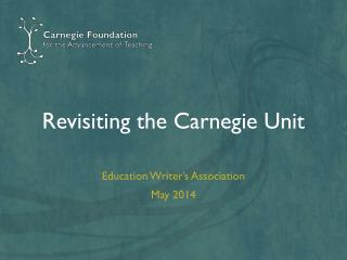 Revisiting the Carnegie Unit
