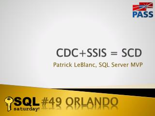 CDC+SSIS = SCD