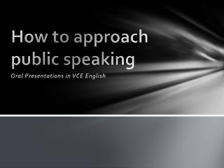 How to approach public speaking