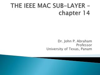 THE  IEEE MAC SUB-LAYER – chapter 14
