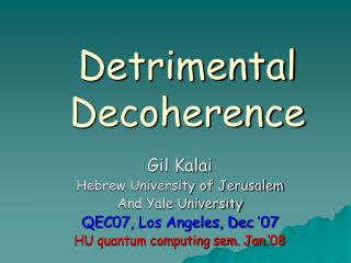 Detrimental Decoherence