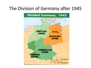 The Division of Germany after 1945